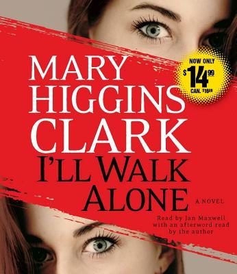 [CD] I'll Walk Alone By Clark, Mary Higgins/ Maxwell, Jan (NRT)